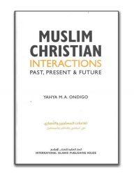 Muslim-Christian-Interactions:-Past,-Present-&-Future