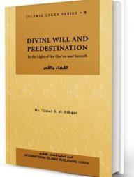 Islamic-Creed-Series-Vol.-8:-Divine-Will-and-Predestination