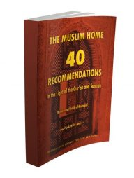 The-Muslim-Home:-40-Recommendations