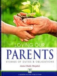 Loving-Our-Parents:-Stories-of-Duties-and-Obligations