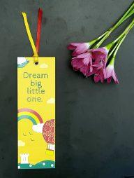 Bookmark-:-Dream-big-little-one