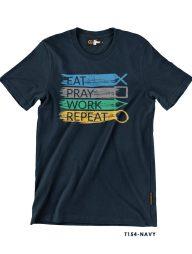 T-Shirt-:-THCD154-Eat-Pray-Work-Repeat
