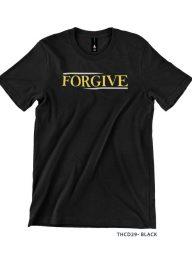 T-Shirt-:-THCD29-Forgive