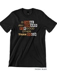 T-Shirt-:-THCD43-Is-there-any-reward